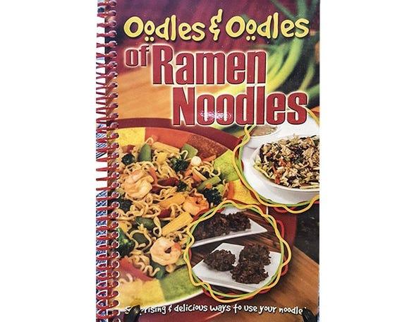 Cookbook - Oodles & Oodles of Ramen Noodles 7060