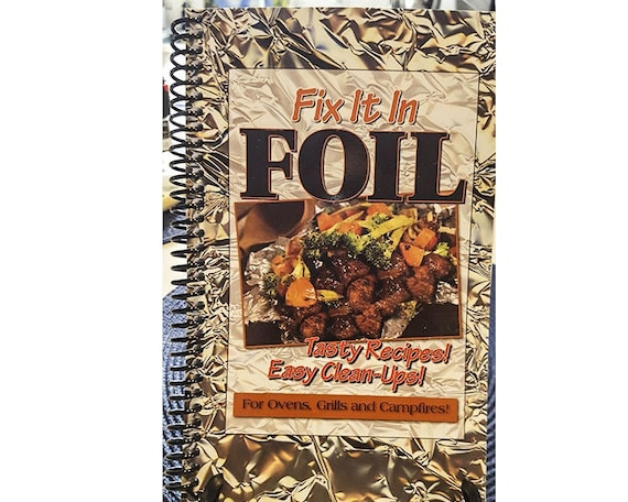 Cookbook - Fix it in foil cook book 7024
