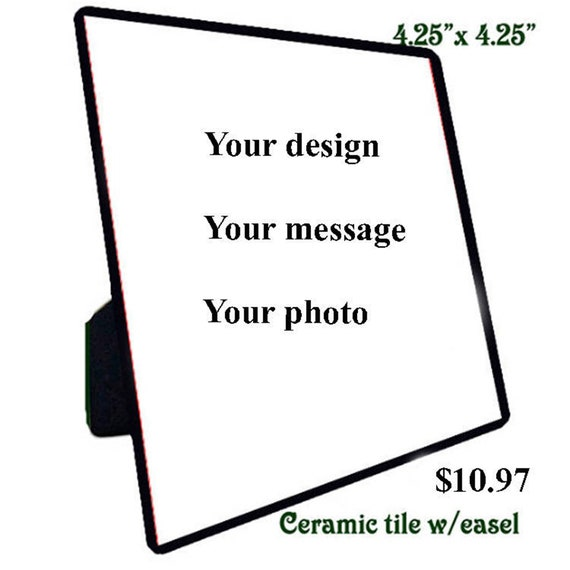 Choose from Nine (9) Quotations on Ceramic Tile or U Design Your Own