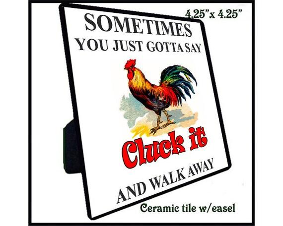 Quotation - Ceramic Tile - Cluck It