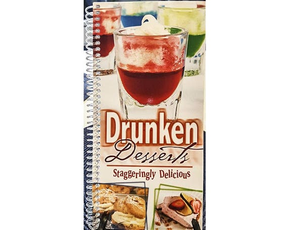 Cookbook - Drunken Desserts   Cook Book  7063