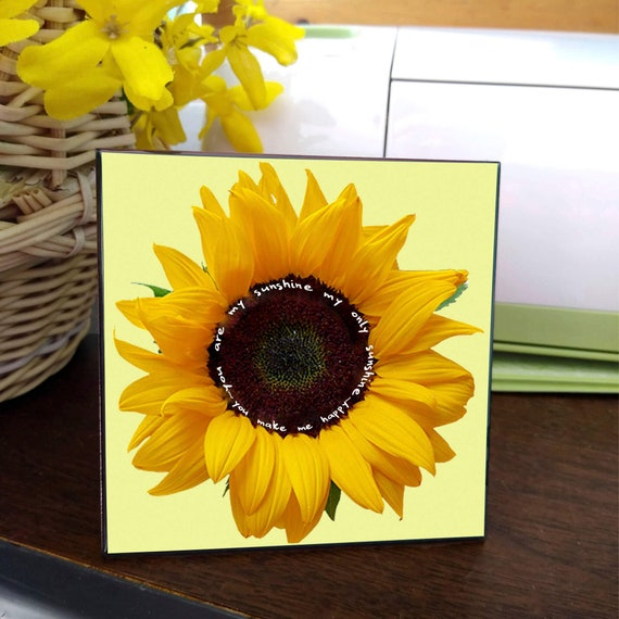 Sunflower - 'You R my Sunshine' - Quotation, Decorative, Ceramic Tile - Home Decor