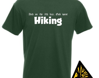 5a6a75ec And On The 8th Day God Went Hiking T-Shirt Joke Funny Tshirt Tee Shirt Gift