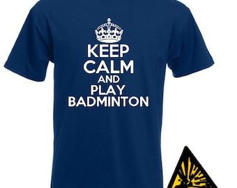 Keep Calm And Play Badminton T-Shirt Joke Funny Tshirt Tee Shirt Gift