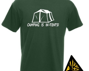 Camping Is In Tents T-Shirt Joke Funny Tshirt Tee Shirt