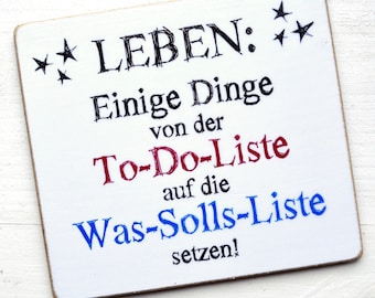 Magnet From the TO-DO LIST to the WAS-SOLLS-LISTE