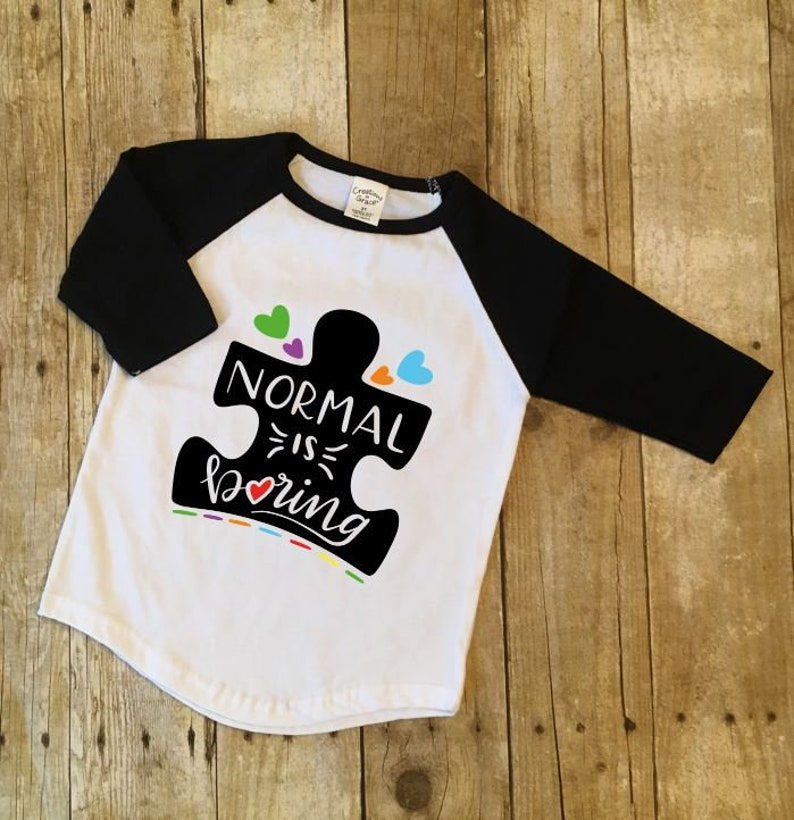 4e6149ffa Normal is Boring Autism Awareness Raglan T-Shirt/Kids Custom   Etsy