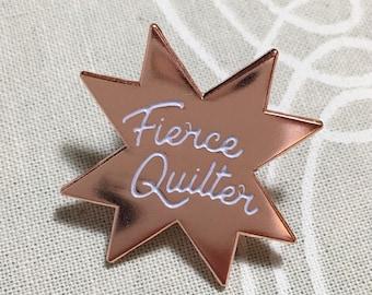Fierce Quilter Enamel Pin - Lapel Pin - Cloisonné - Flair - Badge
