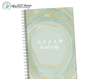 Dream Fearlessly - Motivational Quote Journal Notebook sketchbook