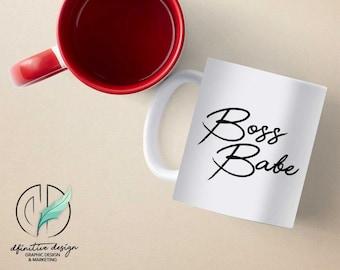 The Boss Babe, Motivational Quote Ceramic Coffee Mug