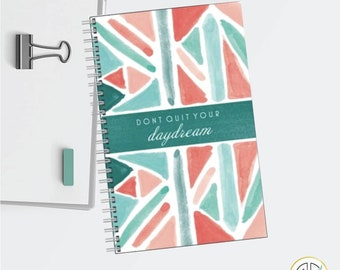 Don't Quit Your Daydream Motivational Quote Lined Journal Notebook
