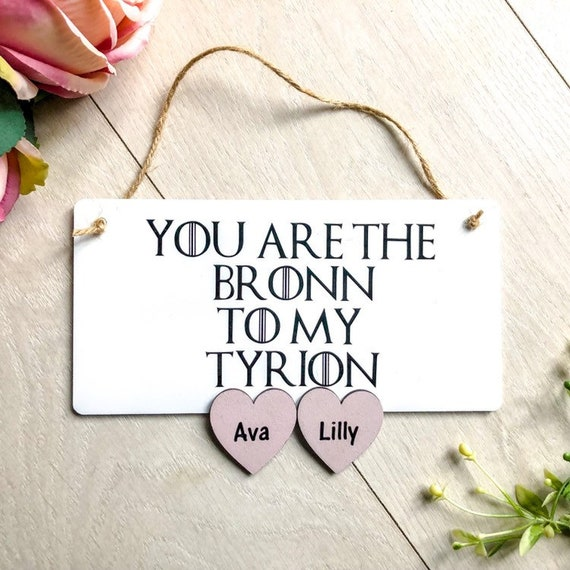 you are the Bronn to my Tyrion
