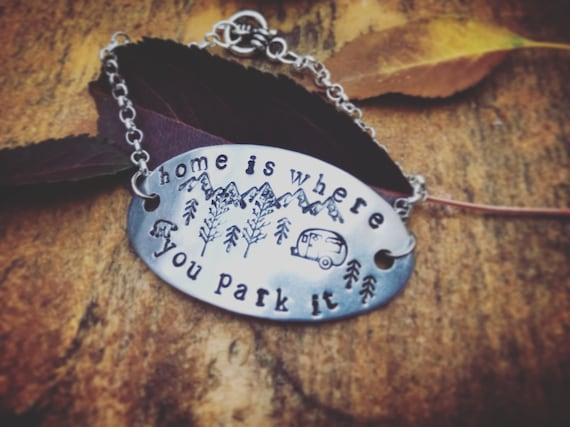 Home is where you park it / Hand stamped bracelet / Silver stamped bracelet / camper life / mountain life / made in Lake City Colorado