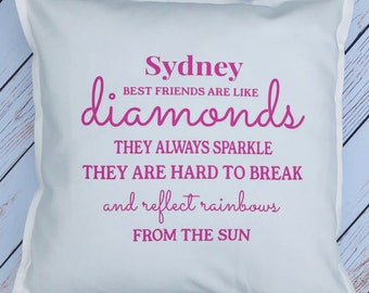 Best Friend Cushion, Friends are like diamonds , Birthday Gift, Personalised Cushion, Personalised Birthday Gift, Cushion, Christmas Gift,