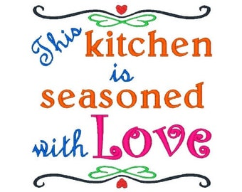 Seasoned With Love Machine Embroidery Design Kitchen Sayings Embroidery  Designs Kitchen 4X4 5X7 6X10 8X8 Instant Download