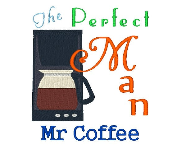 Mr Coffee Machine Embroidery Design 121814 Kitchen Sayings Etsy