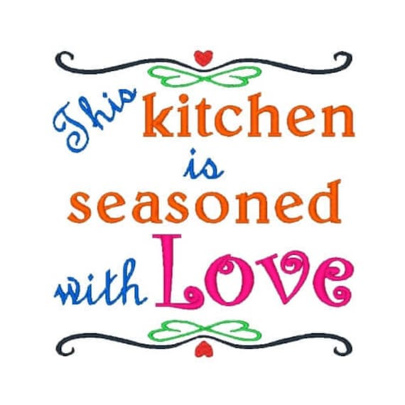 Seasoned With Love Machine Embroidery Design Kitchen Sayings Etsy