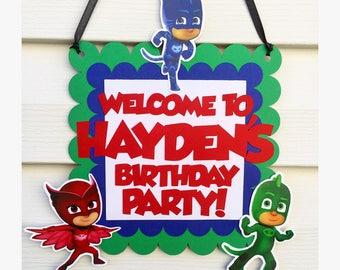PJ Masks Door Sign - PJ Masks Birthday Party Decorations - PJ Masks Birthday Welcome Sign - Personalized P J Mask Sign