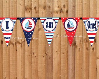 Nautical Sailboat High Chair Banner- INSTANT DOWNLOAD - Printable I am One Birthday Party Decorations