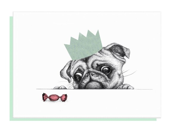 Pug card, Happy Birthday Pug, Hungry Pug