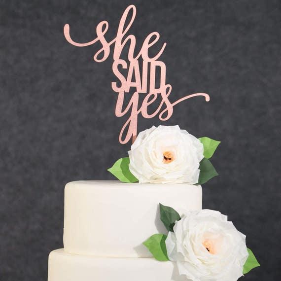 Hochzeitstorte Topper Rose Gold Sagte Sie Ja Kuchen Etsy