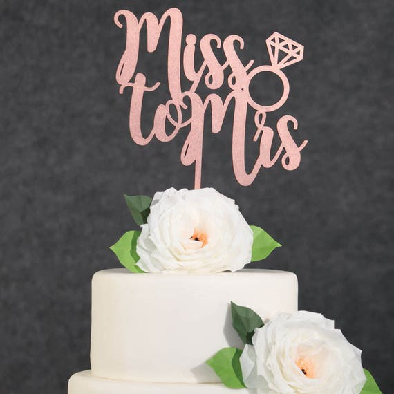 Wedding Cake Toppers Rose Gold Miss To Mrs Cake Topper Bridal Etsy