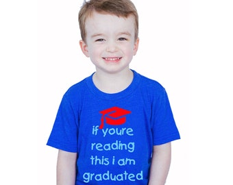 If You're Reading This I Am Graduated - Boy's Graduation Tee