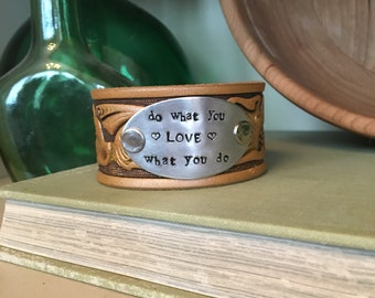 do what you <LOVE> what you do - Upcycled Leather Cuff
