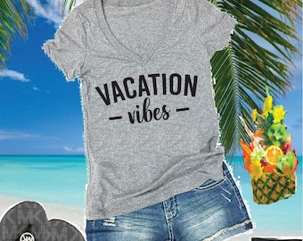 fca6bc70ed91 Vacation Vibes Shirt Custom Color Print Women s V-Neck T-shirt Cruise Travel  Trip Vaca Shirt Graphic Tee