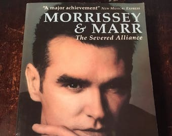 Morrissey & Marr: The Severed Alliance book