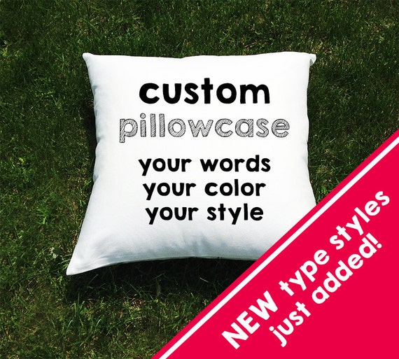 Design Your Own Pillowcase Custom Custom Throw Pillow Cover Or Bed Pillowcase Funny Sayings Etsy