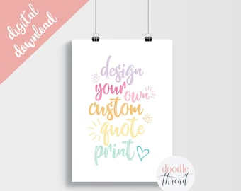 DIGITAL DOWNLOAD, Design Your Own Quote Print, Custom Quote Print, Rainbow Nursery Print, Baby Room, Rainbow Baby, Nursery Print