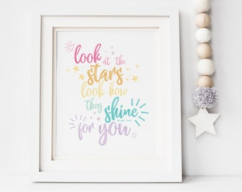 Look At The Stars Quote Print, Look How They Shine For You, Rainbow Nursery Print, Lyric Print, Playroom Print, Nursery Print, Rainbow Baby