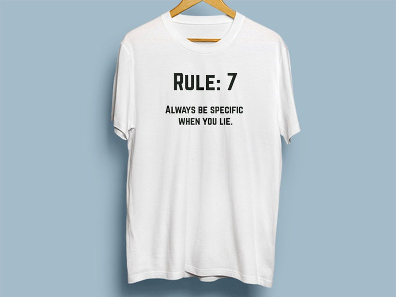graphic regarding Ncis Gibbs Rules Printable List identify NCIS Leroy Jethro Gibbs Laws T-blouse - Rule 7 - Generally be individual Whilst yourself lie.