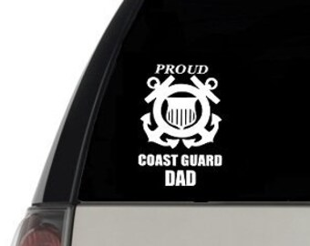 58c8995a Coast Guard Dad Decal / Coast Guard Dad Window Decal / Proud Coast Guard Dad  Car decal / Coast Guard Dad Laptop Computer decal / USCG Dad