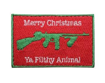 Merry Christmas Ya Filthy Animal Patch