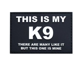 This Is My K9 PVC Patch