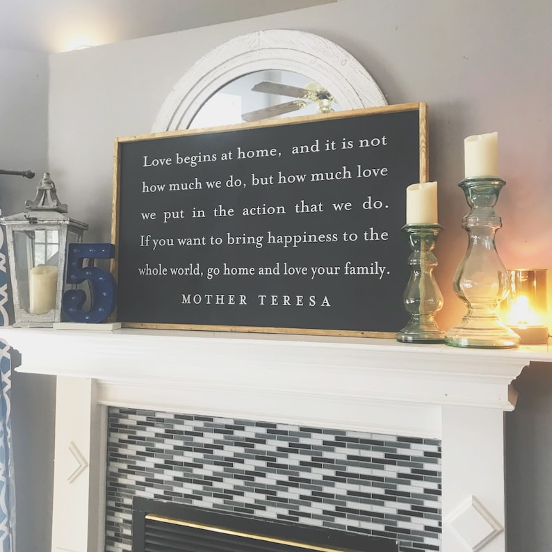 Love Begins At Home Wood Sign, Mother Teresa Quote, Framed Wood Sign,  Farmhouse Sign, Go Home And Love Your Family Sign