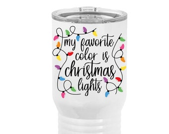 Christmas Light Up TumblerMerry and BrightRay DunGlitter Christmas Lights wineregular curveskinny Travel Tumbler wlid and straw