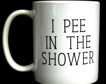 Husband Birthday Gift For Funny Mens Men Mug Him I Pee In The Shower