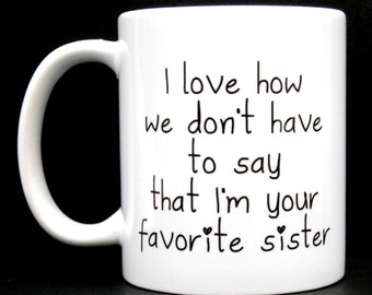 Unique Gifts For Sisters Sister Gift Womens Her Birthday Mug