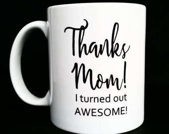 funny gift for mom, funny mothers day gift, mothers day gift, gift for mom, mothers day, mom, mom gift, funny mug, funny mothers day, funny
