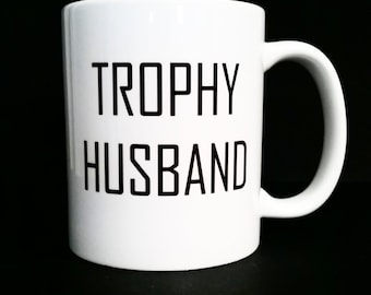 First Father's Day Gift For Husband Gift For Him Trophy Husband Coffee Mug Mens Gift For Men Gifts For Him Gift Funny Mug Coffee Lover Gift
