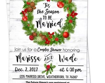 christmas wedding wedding shower invitation tis the season to be married christmas themed invitation christmas bridal couples shower