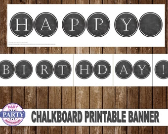Chalkboard Happy Birthday Banner,  Instant Download, digital download, Printable Banner, Chalkboard designs, white letters, 2 per page.