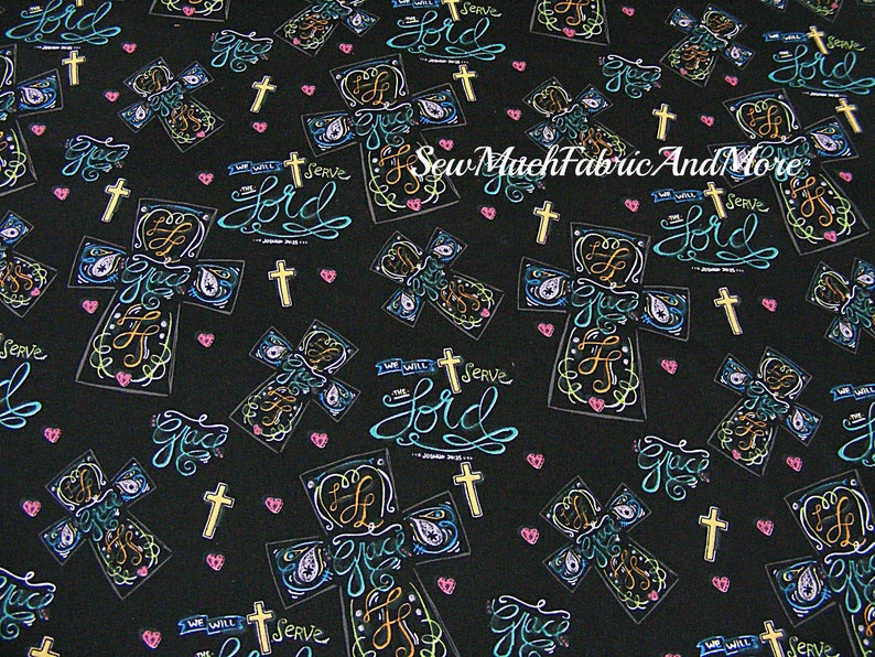 Chalkboard Toss Religious Fabric-by the 1/2 yard or  yard-cotton-crosses-Grace-Lord-We will serve-Springs Creative-Inspirational