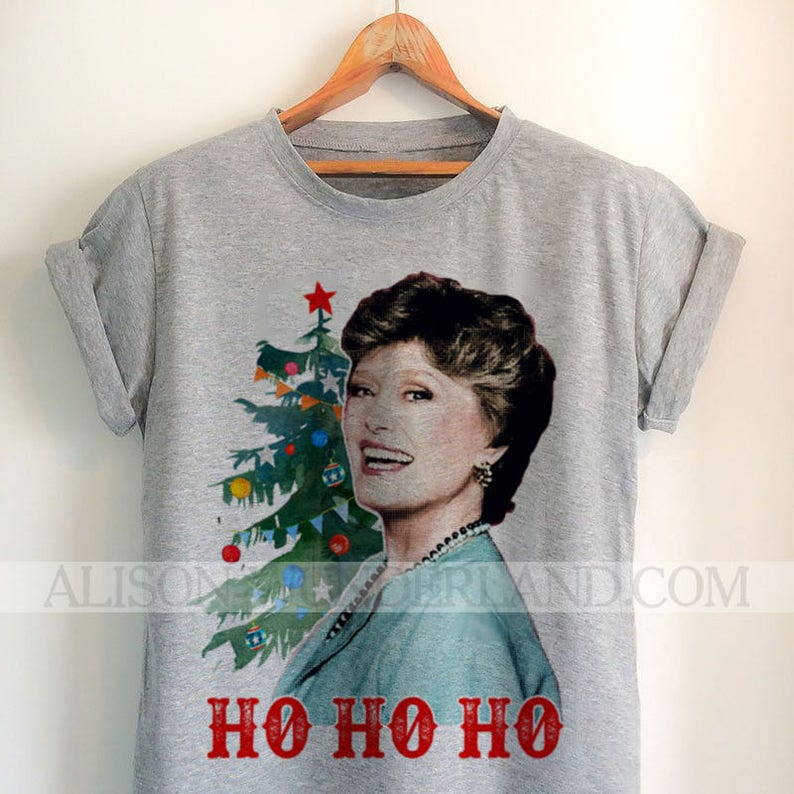 57437186be4 Golden Girls Christmas T-Shirt Ho Ho Ho Blanche Holiday