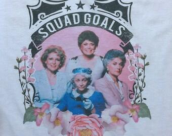 old ladies, fierce ladies, shirt Squad goals floral design tank / tee - Retro 80s TV sitcom Super soft feel - One of Kind NEW DESIGN