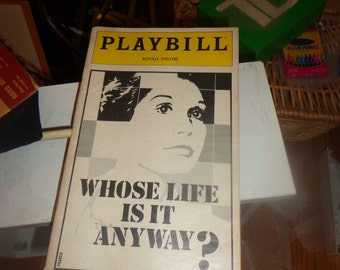 Whose Life Is It Anyway? Playbill Royal Theatre March 1980
