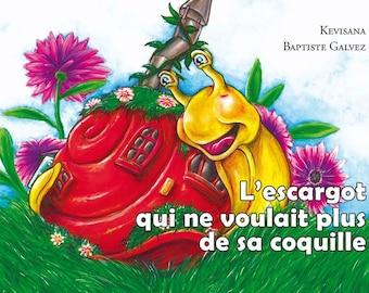 L'Escargot qui ne voulait plus de sa coquille par Kevisana